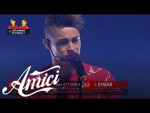 Amici 17 - Einar - Salutalo da parte mia - Semifinale