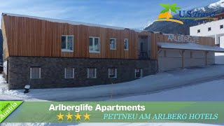 Arlberglife Apartments - Pettneu am Arlberg Hotels, Austria