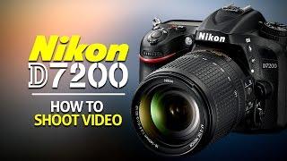 Як знімати відео на Нікон d7200