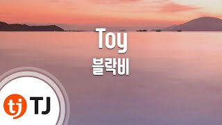 [TJ노래방 / 여자키] Toy - 블락비 (block b) / TJ Karaoke