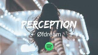 Øfdream - Perception