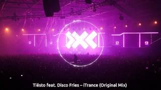 Tiësto feat. Disco Fries - iTrance (Original Mix) [FREE DOWNLOAD]