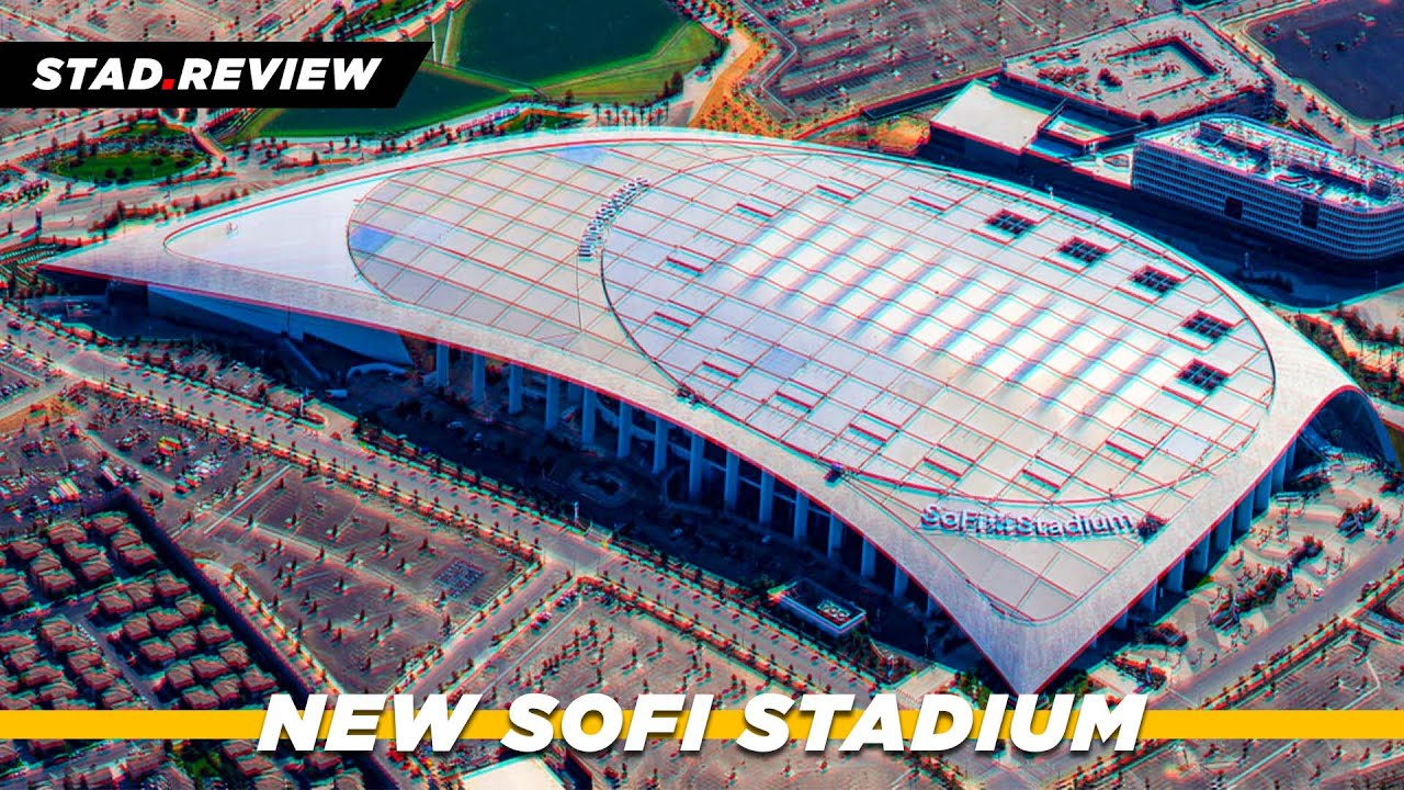 New SoFi Stadium - LA Rams & LA Chargers Home 2020