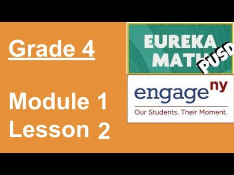 Eureka Math Grade 4 Module 1 Lesson 2 - YouTube