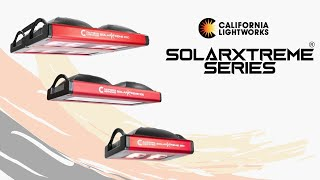 California LightWorks SolarXtreme® Series Introduction