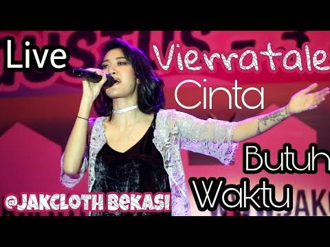Vierratale - Cinta Butuh Waktu Live fancam (@JakCloth Bekasi 3 September 2017)