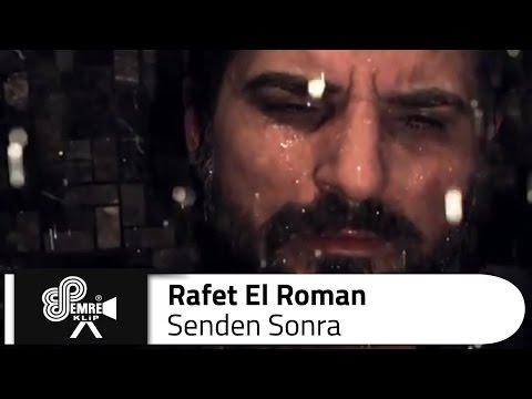 Rafet El ROMAN - Senden Sonra