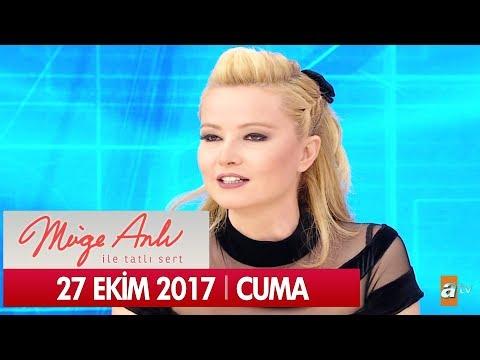 Müge Anlı ile Tatlı Sert 27 Ekim 2017 - Tek Parça