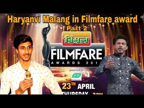 Haryanvi Malang in Filmfare award! Comedy Show! Part 2! Lovish Arnaicha
