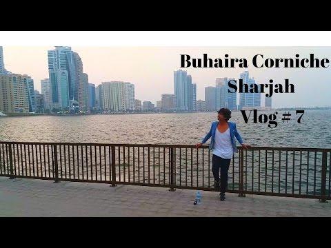 Sharjah Buhaira Corniche | UAE | Vlog # 7 | George Kerketta