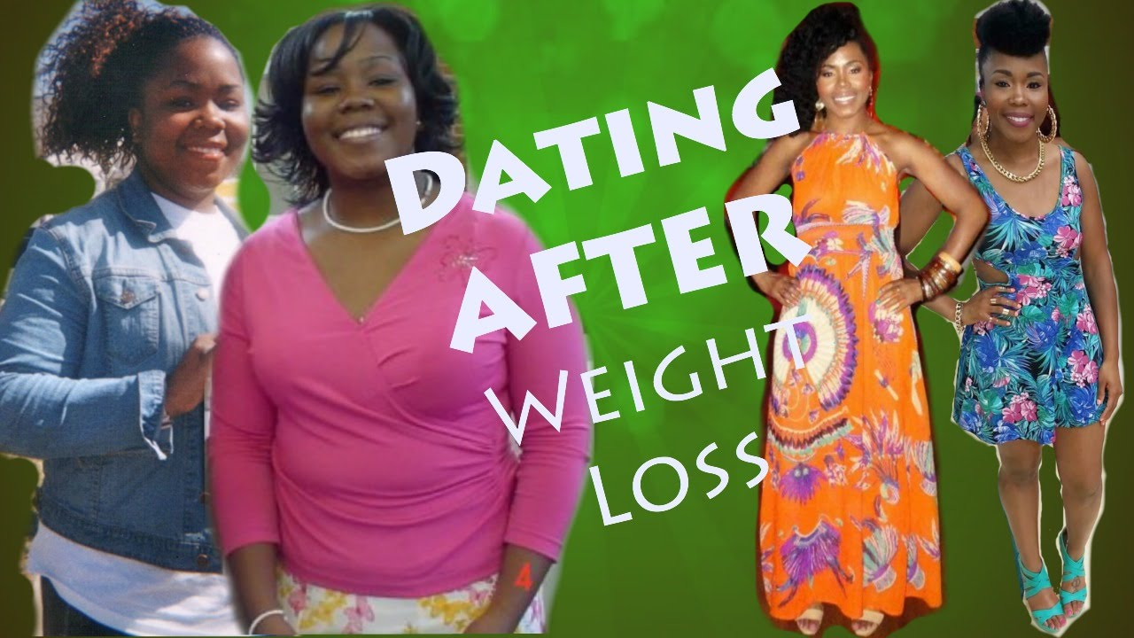 Dating after large weight loss
