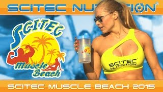 "SCITEC MUSCLE BEACH - ""Feel The Power Baby!"""