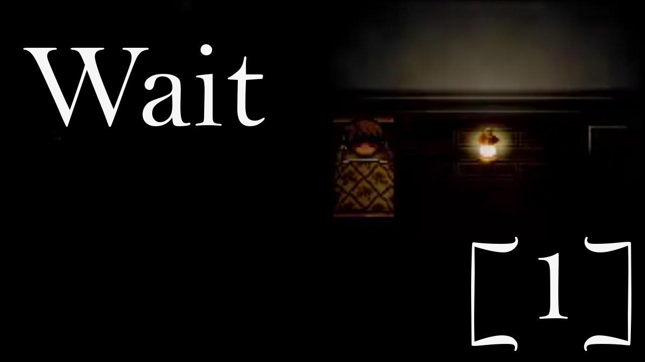 Wait[1] - RPG Maker Horror Game