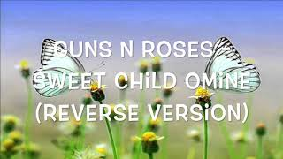 Baixar Guns N Roses - Sweet Child O Mine (Reverse Version)