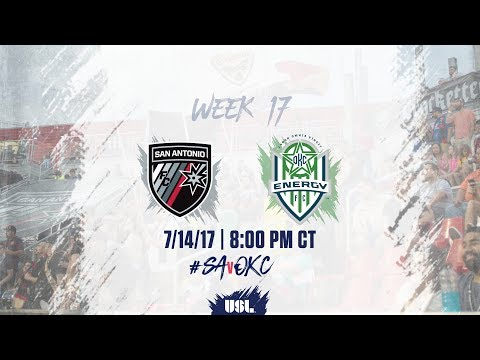 USL LIVE - San Antonio FC vs OKC Energy FC 7/14/17