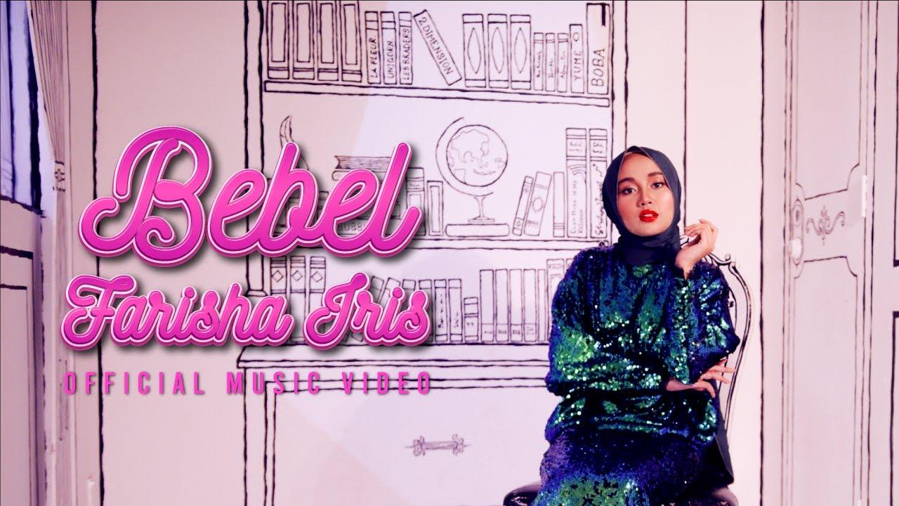 🔴 BEBEL - Farisha Iris (Official Music Video)