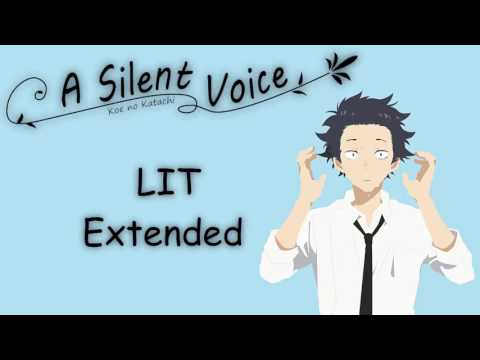 "Koe no Katachi - OST ""LIT"" Extended"