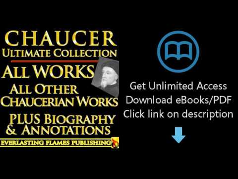 Download CHAUCER COMPLETE WORKS ULTIMATE COLLECTION - Geoffrey Chaucer's poems, poetry, stories, PDF