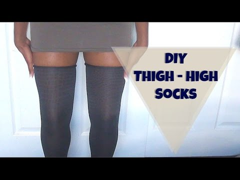 a523ed362f8 DIY THIGH High Socks! - YouTube