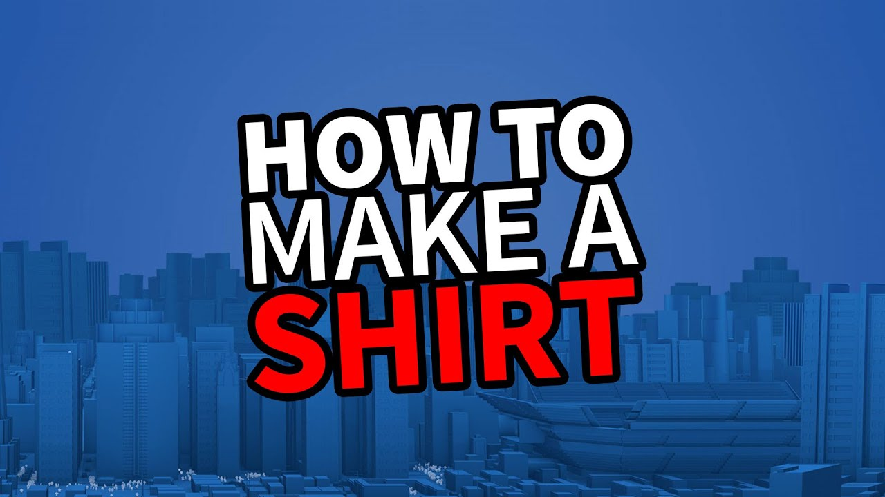 Roblox Create And Play Tutorial How To Make A Shirt Youtube