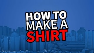 ROBLOX Create and Play Tutorial - How to Make a Shirt