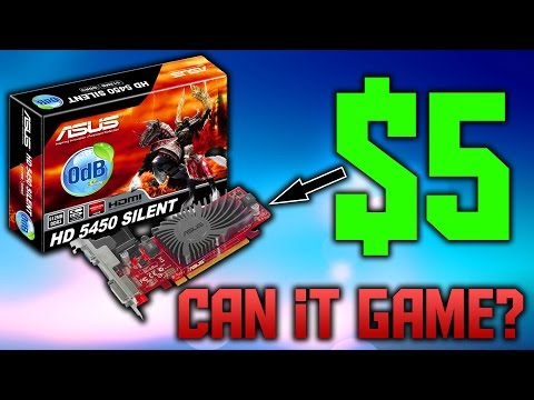 Gaming With a $5 Graphics Card | 1080p Gaming on a $5 GPU