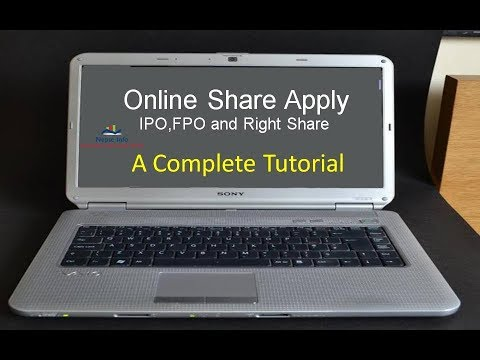 How to Apply IPO,FPO and Right Share Online? A complete Toutorial