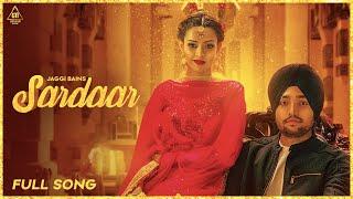 New Punjabi Songs 2019 : Sardaar (Full Song) | Jaggi Bains | Latest Punjabi Songs 2019