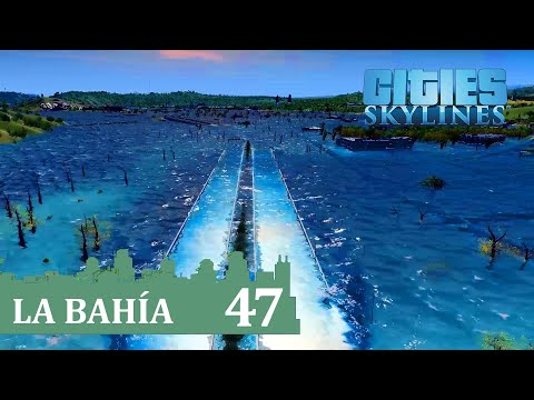 "🌉 Cities Skylines SUNSET HARBOR DLC |  LA BAHÍA - 47 - COLAPSO, ""TSUNAMI"" E INUNDACION 