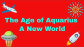 The Age of Pisces and the Age of Aquarius: What They Are