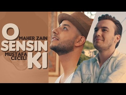 Maher Zain Mustafa Ceceli O Sensin Ki Music Video Youtube
