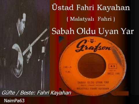 Fahri Kayahan / Sabah Oldu Uyan Yar