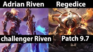 [ Adrian Riven ] Riven vs Jax [ Regedice ] Top  - Adrian Riven Stream Patch 9.7
