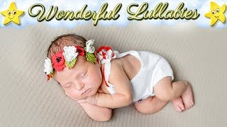 Super Relaxing Baby Lullaby ♥ Best Soft Bedtime Music For Kids Newborns ♫ Good Night Sweet Dreams
