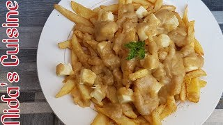 Easy Canadian Poutine recipe - french fries with gravy&cheese  - Canadian special - Nida
