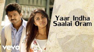 G.V. Prakash Kumar, Saindhavi - Thalaivaa - Yaar Indha Saalai Oram (Audio) (Pseudo Video)