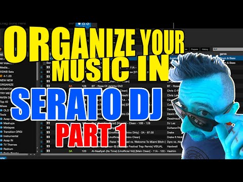 Organizing Music in Serato DJ PRO Part 1