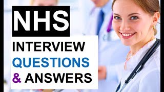 NHS Interview Questions and ANSWERS! (PASS your NHS Job Interview!)