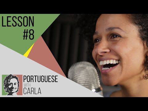 Lesson 8 - Portuguese (Portugal/European)