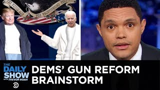 dems-share-four-letter-thoughts-on-trump-and-guns-the-daily-show