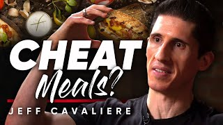 CHEAT MEALS: Setting Realistic Nutrition Goals Is The Key To Fitness Success - Jeff Cavaliere
