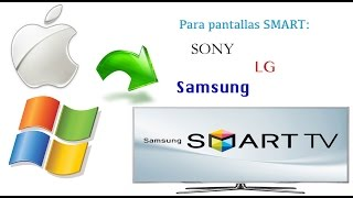 Conecta tu Mac/PC y Comparte Archivos a tu Smart TV sin Cables (Samsung, LG y Sony)