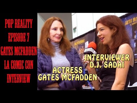 Pop Reality Episode 7  Crushing The Con  Gates McFadden