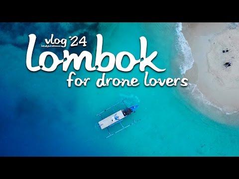 DRONEVLOG #24 : Drone di Lombok Island ga ada matinya!! (AERIAL+FPV)