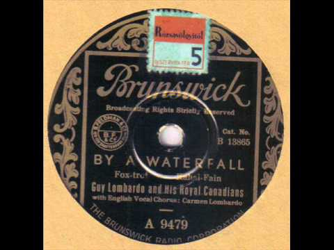 GUY LOMBARDO AND HIS ROYAL CANADIANS - By A Waterfall 78 rpm disc