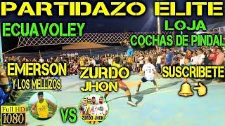 ECUAVOLEY PARTIDAZO EMERSON VS EL ZURDO JHON / FULL ACCIÓN 🔥
