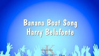 Banana Boat Song - Harry Belafonte (Karaoke Version)