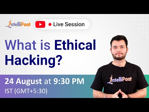 What is Ethical Hacking   Ethical Hacking Course for FREE   Intellipaat