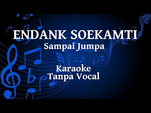 Endank Soekamti - Sampai Jumpa Karaoke (Akustik)