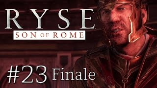 RYSE: Son of Rome #23: Nero muss sterben (Finale) [Gameplay][German][PC]